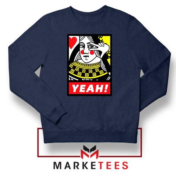 Yeah Poker Queen Design Navy Sweatshirt