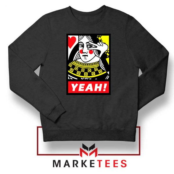 Yeah Poker Queen Design Sweatshirt