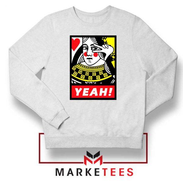 Yeah Poker Queen Design White Sweatshirt