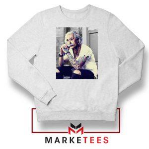 Albert Einstein Tattoo White Sweatshirt